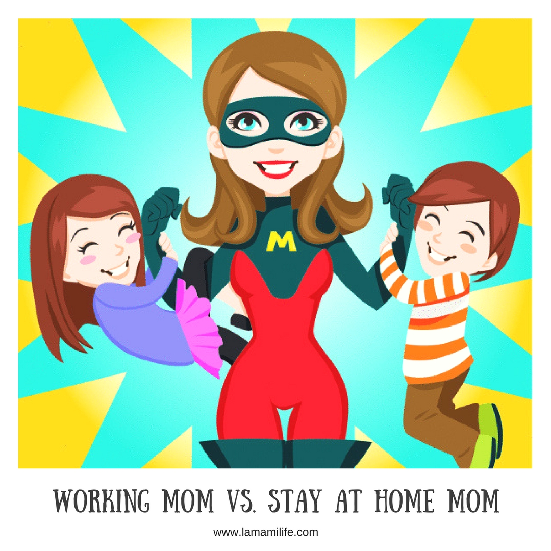 stay at home mom vs working mom essay Abstract using cultural discourse on stay-at-home and working mothers as a jumping off point, this review essay describes current conceptualizations of parenthood and paid work and critiques the current academic and lay discourses on these topics.